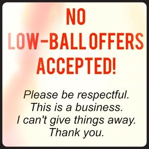 Other - Stop lowballing 🛑🛑🛑❌❌❌